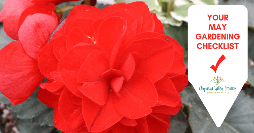 Chippewa Valley Growers May Gardening Checklist