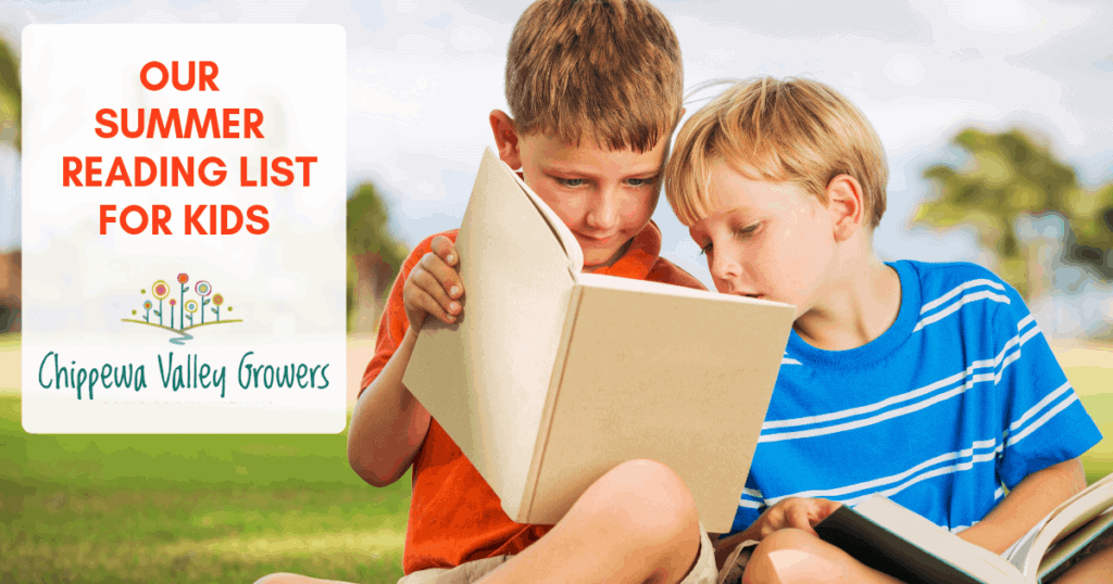 Chippewa Valley Growers Summer Reading List for Kids