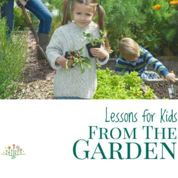 Lessons for Kids From the Garden